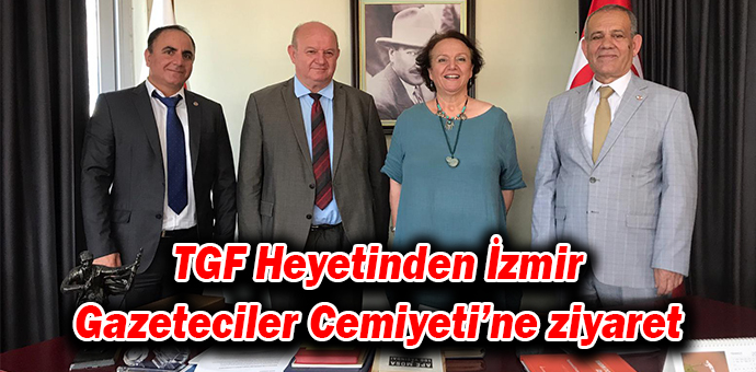TGF Heyetinden İzmir Gazeteciler Cemiyeti'ne ziyaret